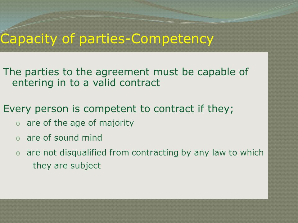 Capacity of parties-Competency