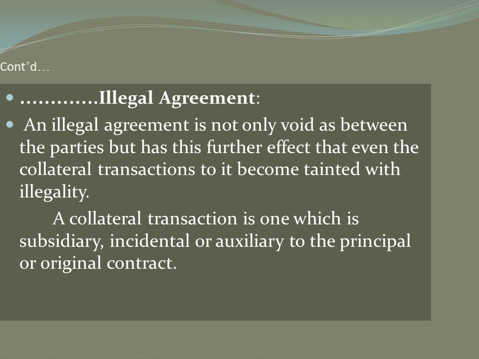 ………….Illegal Agreement: