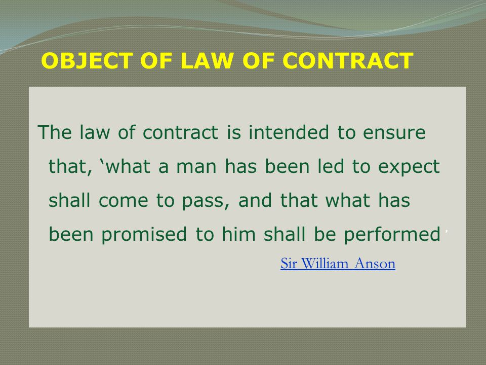 OBJECT OF LAW OF CONTRACT