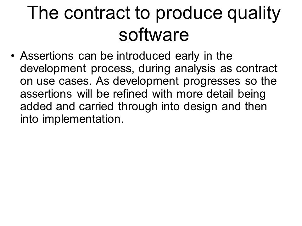 The contract to produce quality software