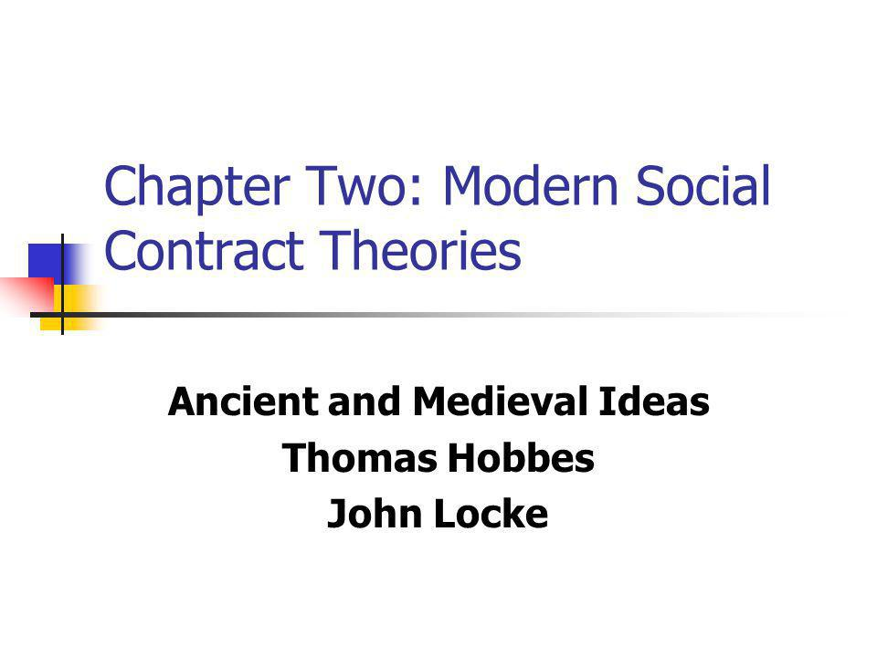 Chapter Two: Modern Social Contract Theories