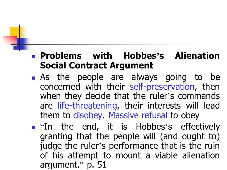 Problems with Hobbes's Alienation Social Contract Argument