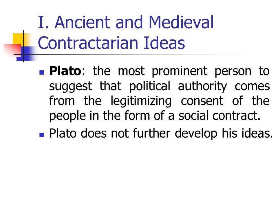 I. Ancient and Medieval Contractarian Ideas