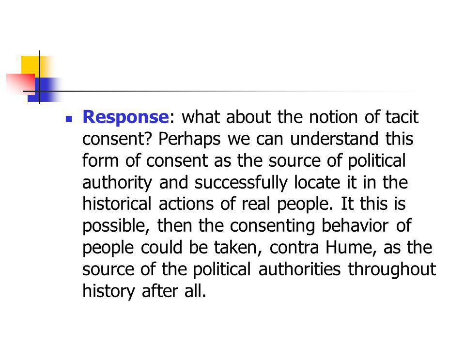 Response: what about the notion of tacit consent