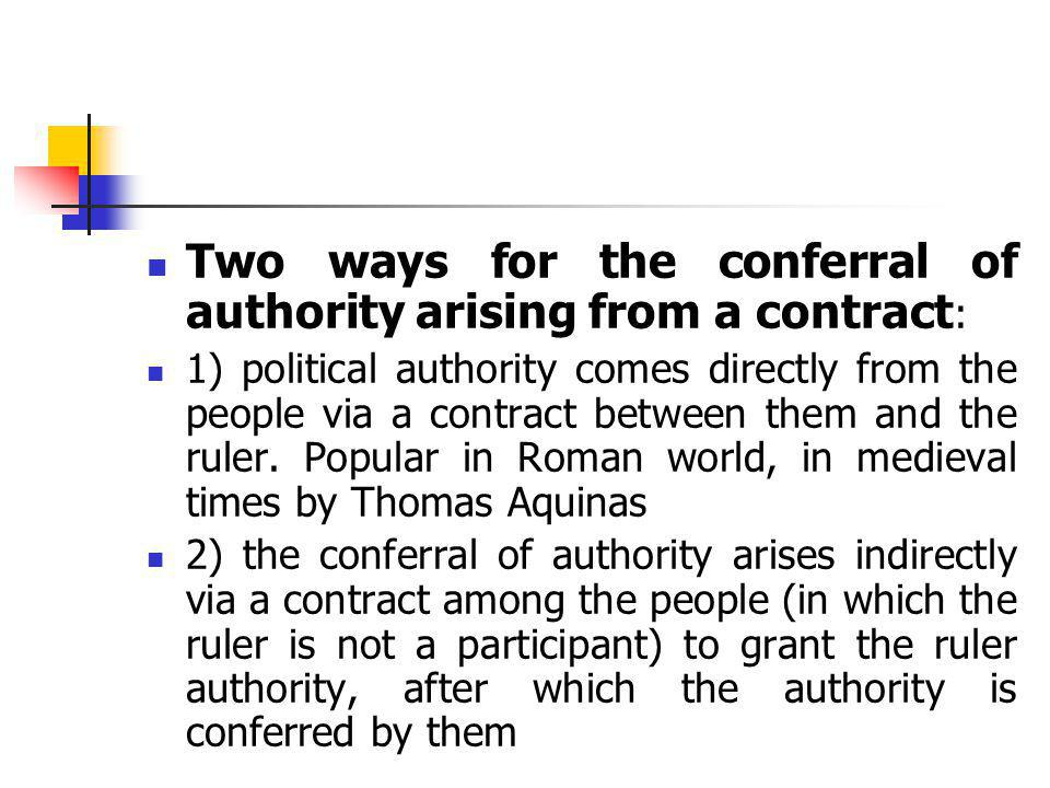 Two ways for the conferral of authority arising from a contract:
