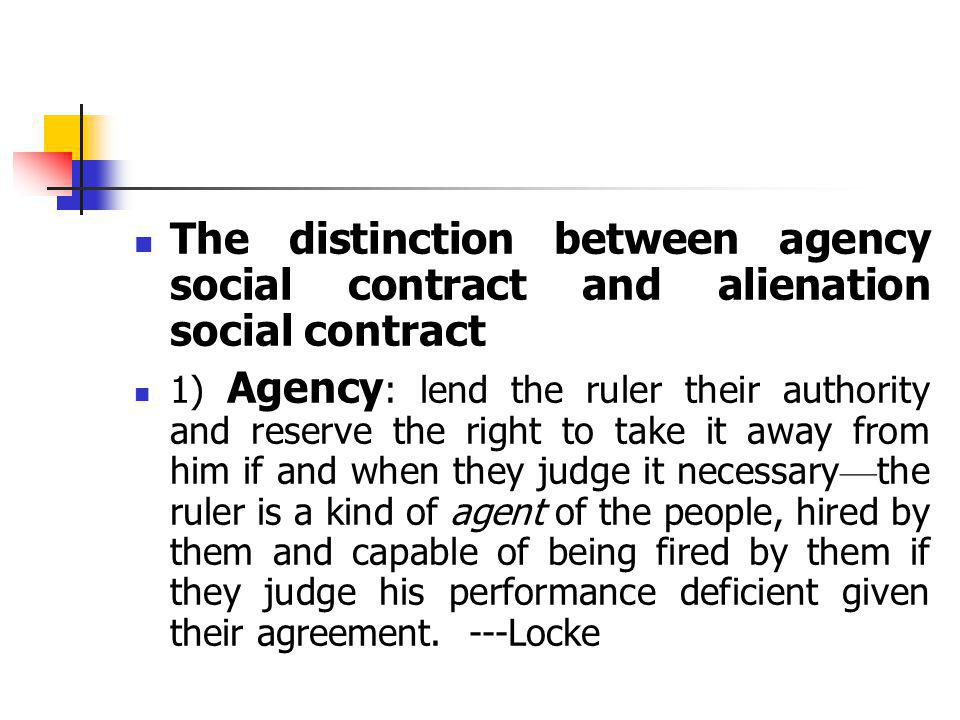The distinction between agency social contract and alienation social contract