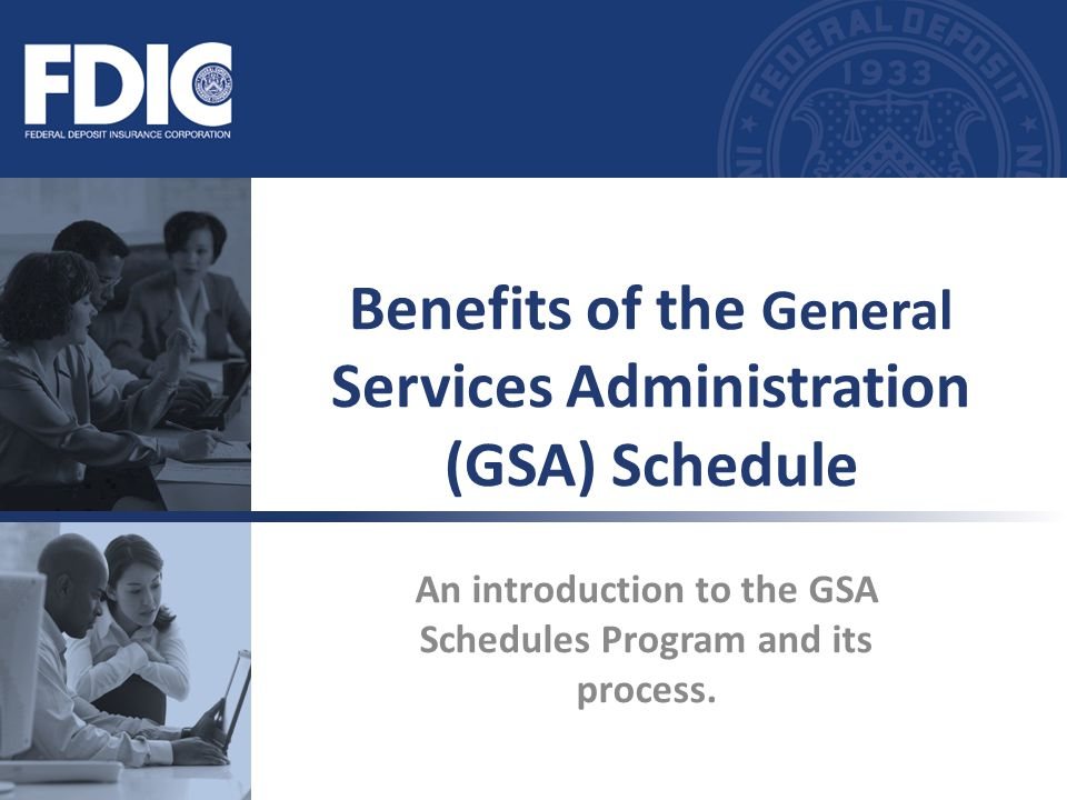 Benefits of the General Services Administration (GSA) Schedule