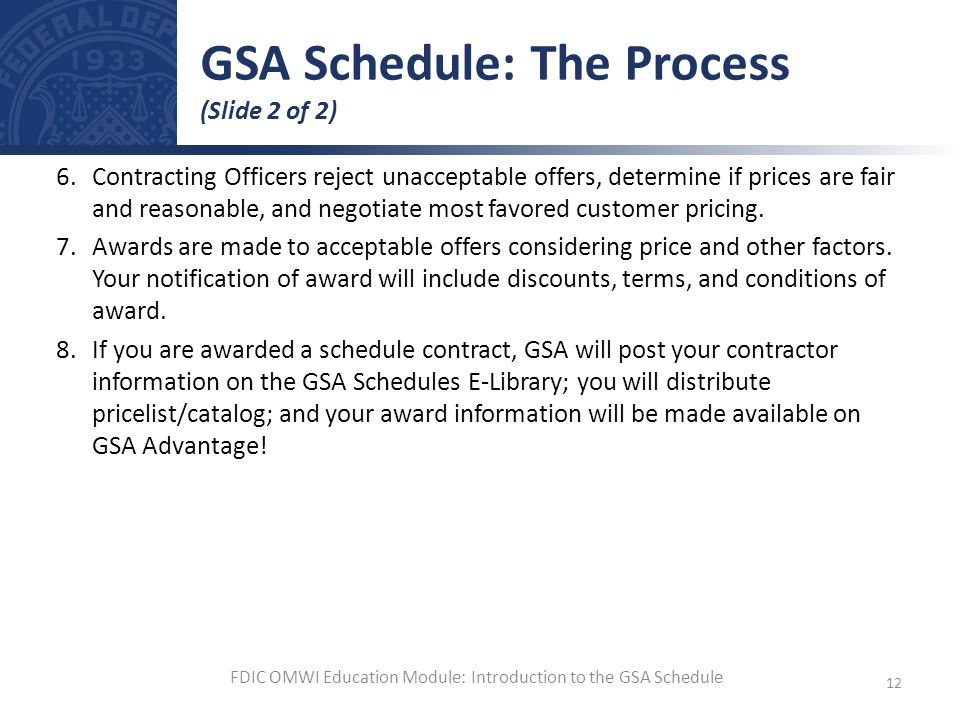 GSA Schedule: The Process (Slide 2 of 2)