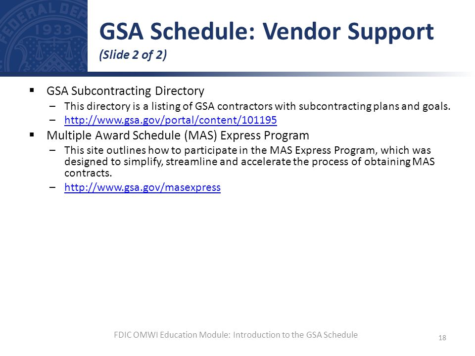 GSA Schedule: Vendor Support (Slide 2 of 2)
