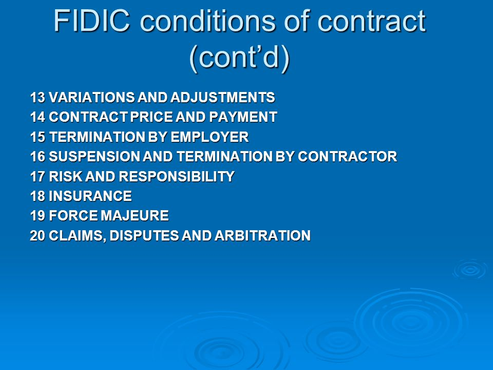 FIDIC conditions of contract (cont'd)