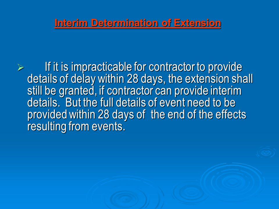 Interim Determination of Extension