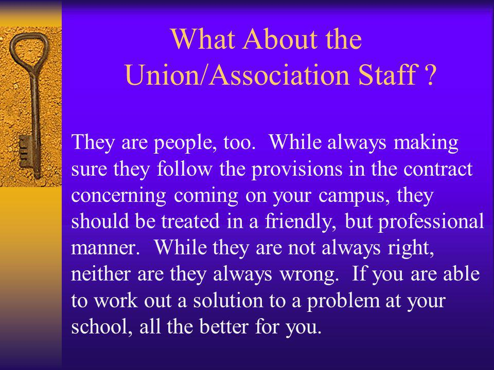 What About the Union/Association Staff. They are people, too