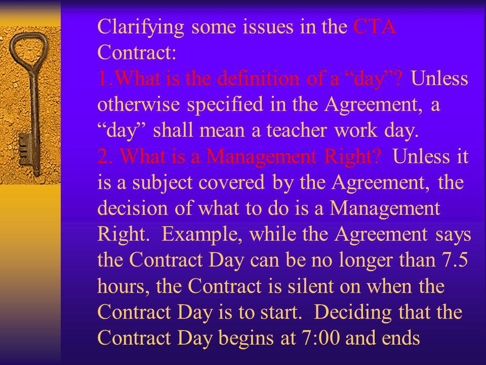 Clarifying some issues in the CTA Contract: 1
