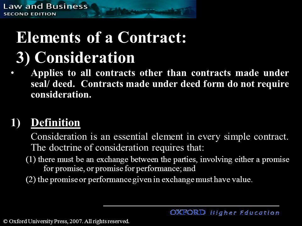 Elements of a Contract: 3) Consideration