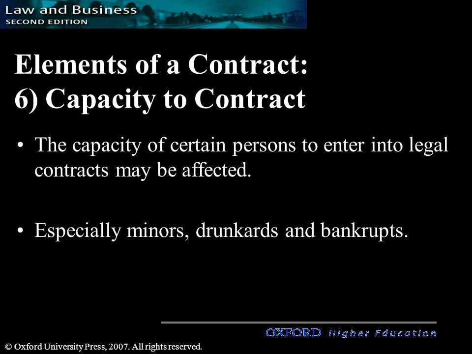 Elements of a Contract: 6) Capacity to Contract