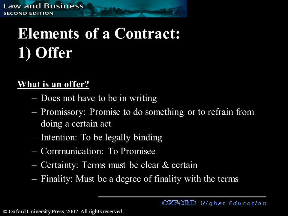 Elements of a Contract: 1) Offer