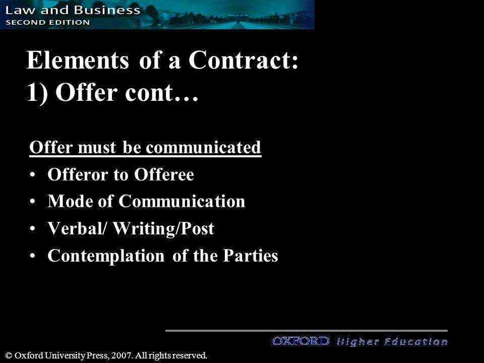 Elements of a Contract: 1) Offer cont…