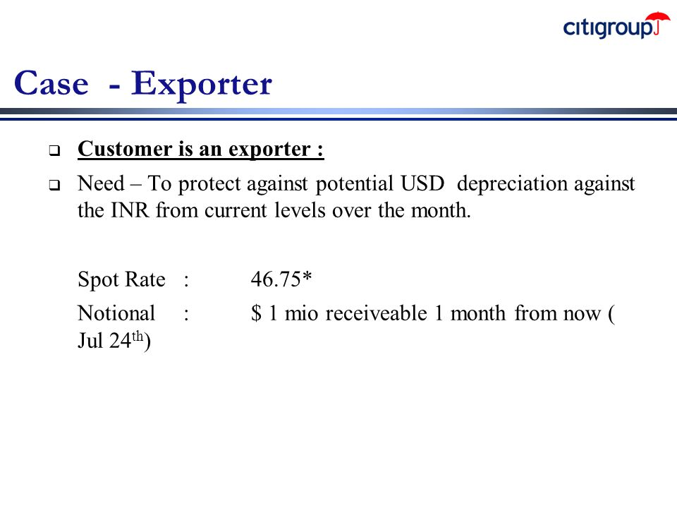 Case - Exporter Customer is an exporter :