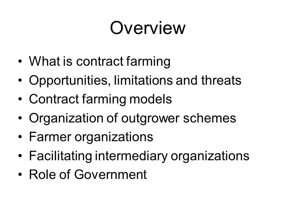 Overview What is contract farming