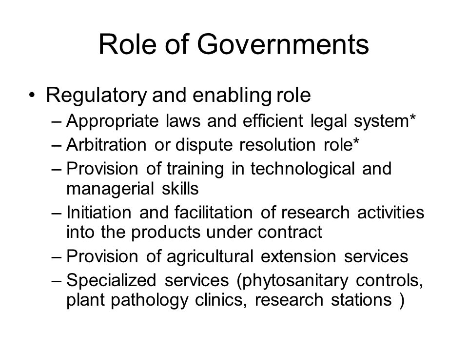 Role of Governments Regulatory and enabling role