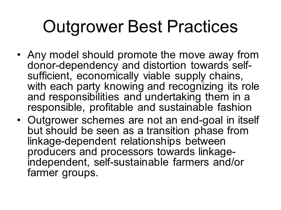 Outgrower Best Practices