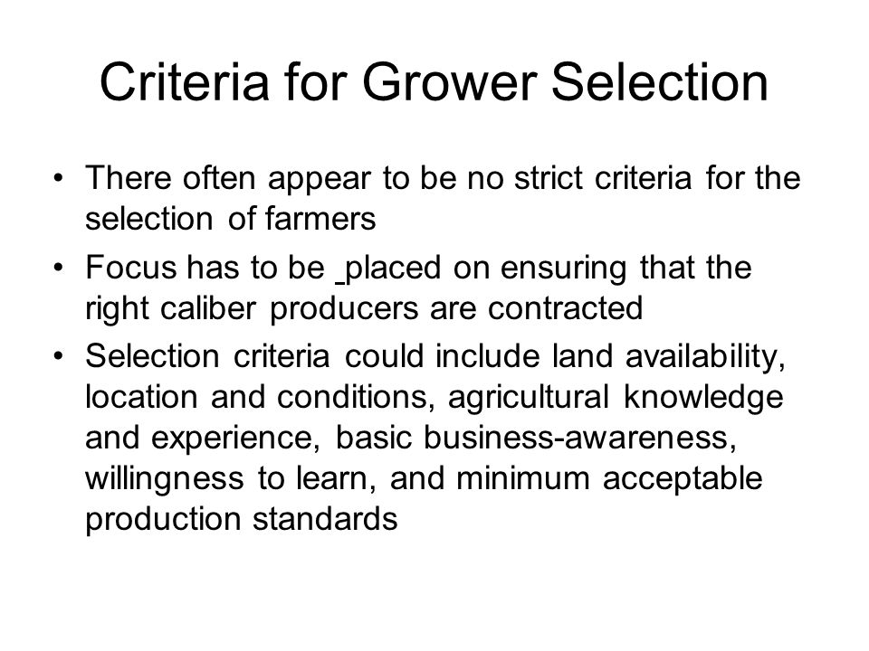 Criteria for Grower Selection