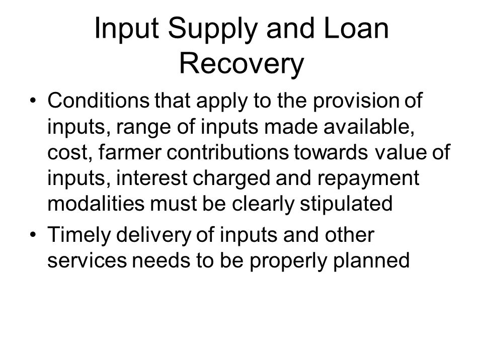 Input Supply and Loan Recovery