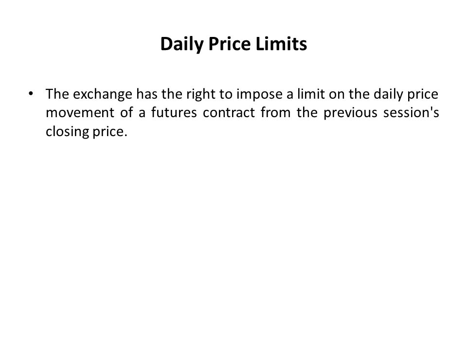 Daily Price Limits