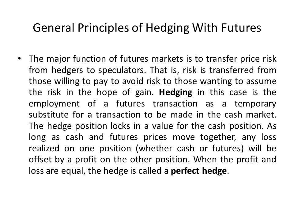 General Principles of Hedging With Futures