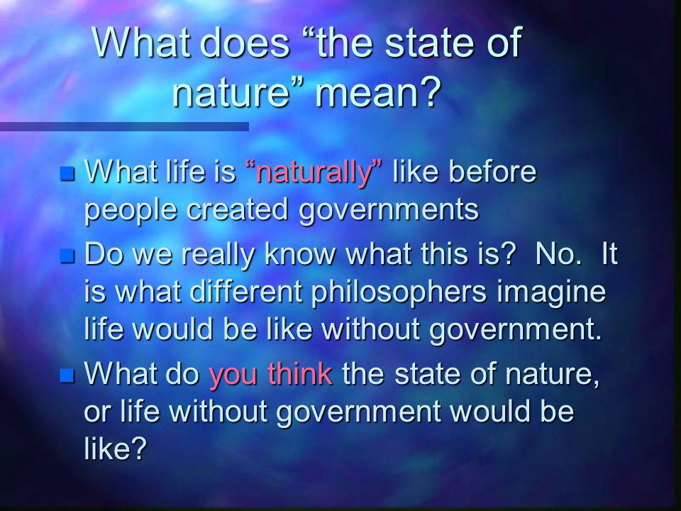 What does the state of nature mean