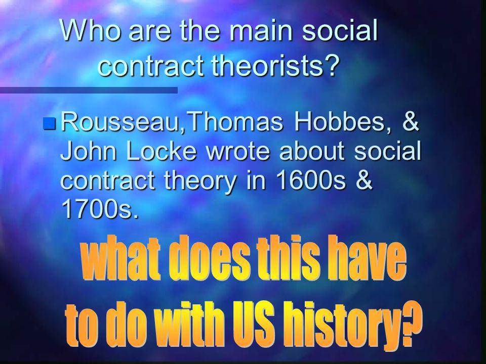 Who are the main social contract theorists