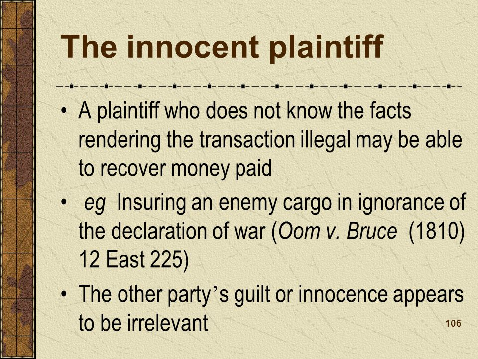 The innocent plaintiff