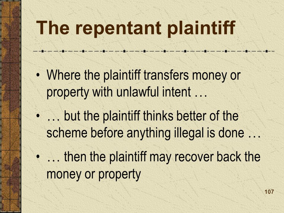 The repentant plaintiff