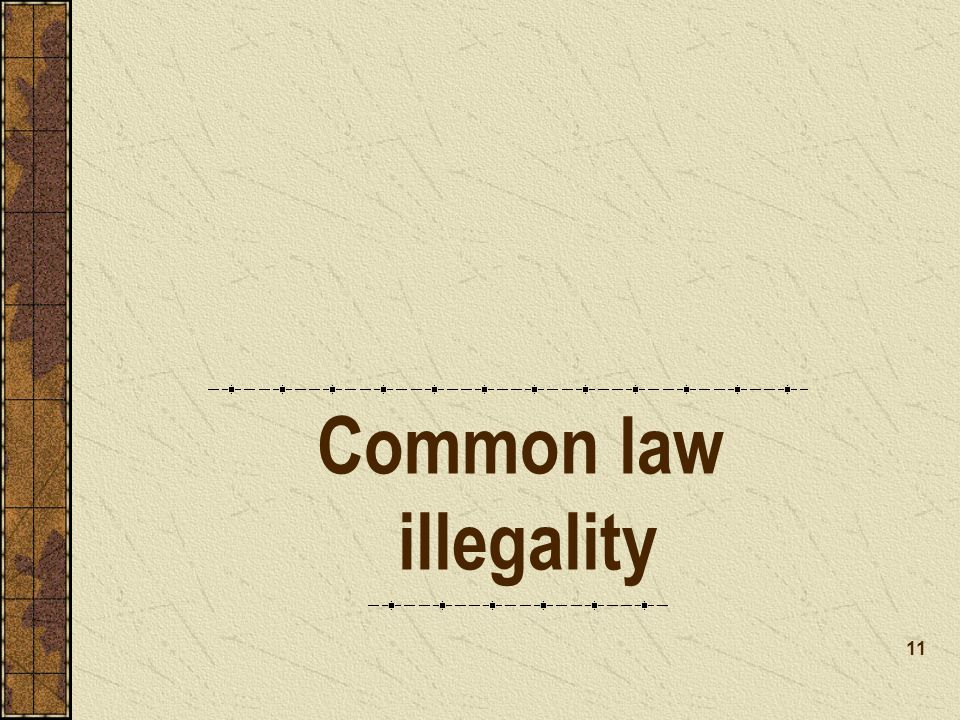 Common law illegality 11