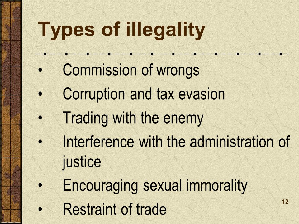 Types of illegality Commission of wrongs Corruption and tax evasion
