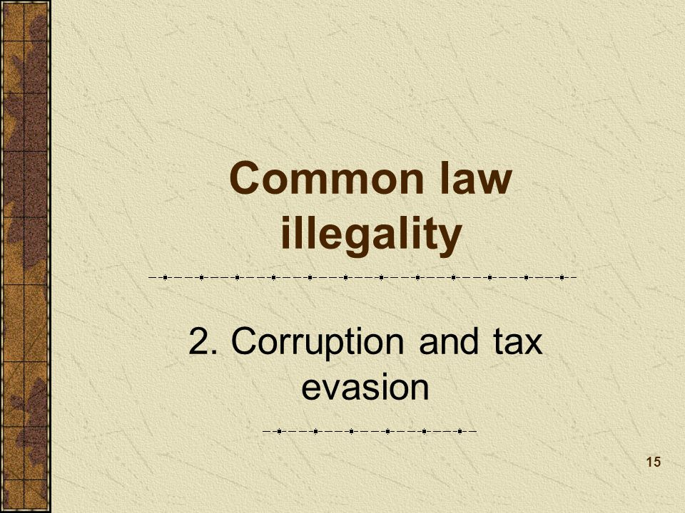 2. Corruption and tax evasion