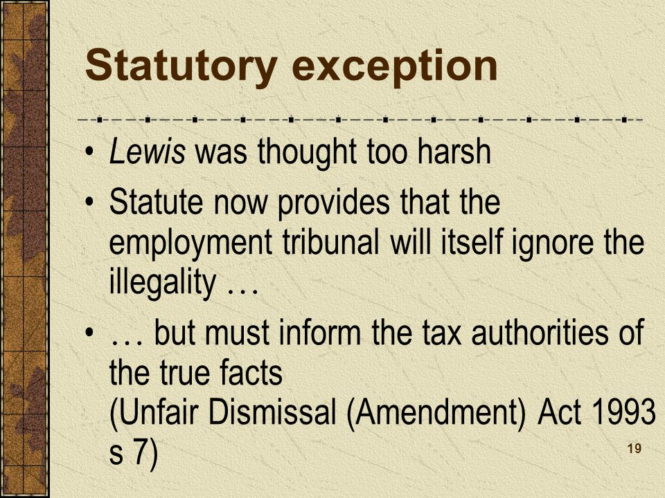 Statutory exception Lewis was thought too harsh