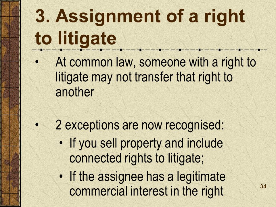 3. Assignment of a right to litigate