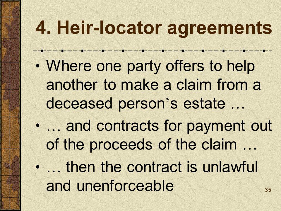 4. Heir-locator agreements