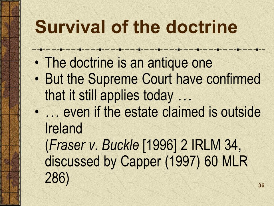 Survival of the doctrine