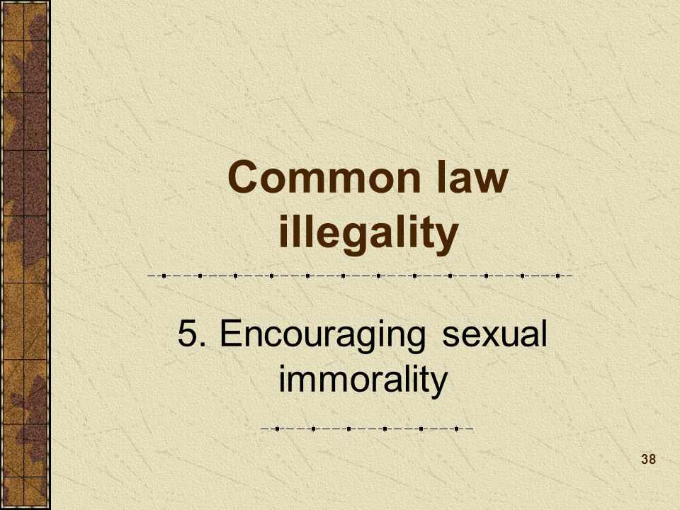 5. Encouraging sexual immorality