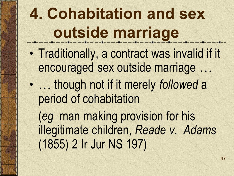 4. Cohabitation and sex outside marriage