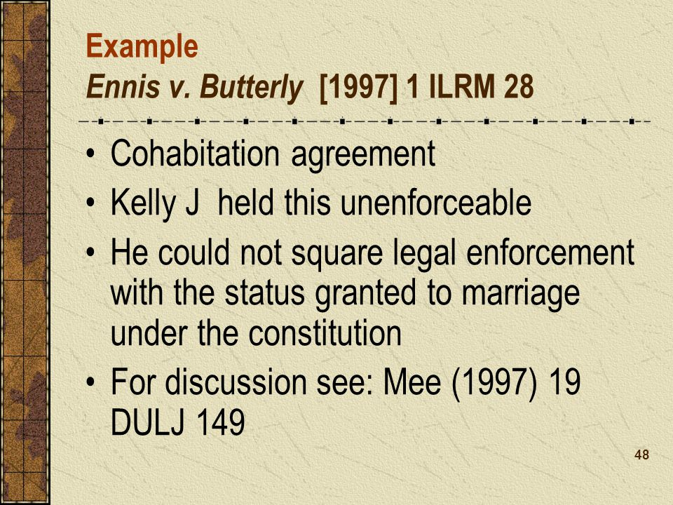 Example Ennis v. Butterly [1997] 1 ILRM 28