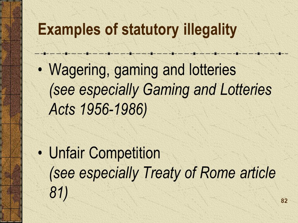 Examples of statutory illegality