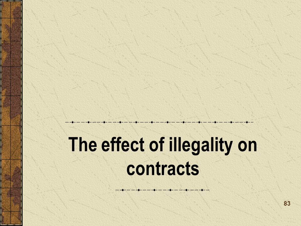 The effect of illegality on contracts