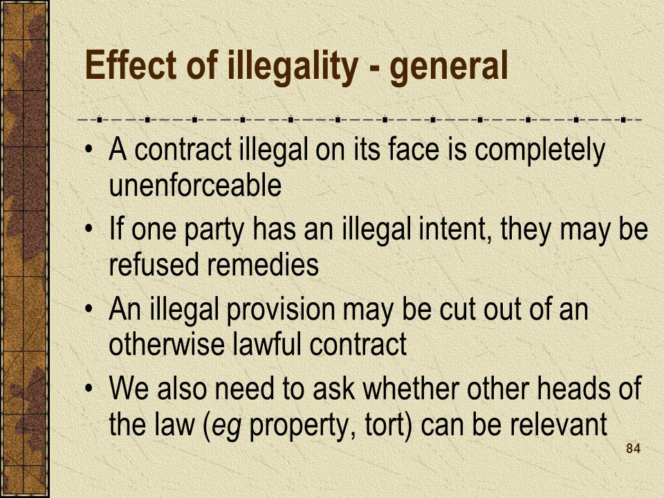 Effect of illegality - general