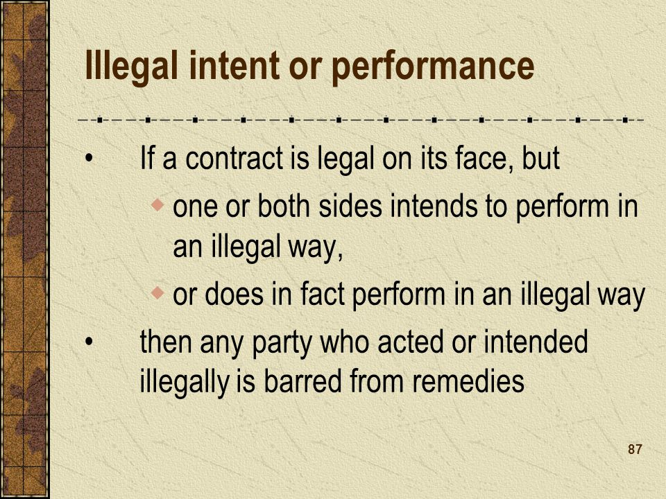 Illegal intent or performance