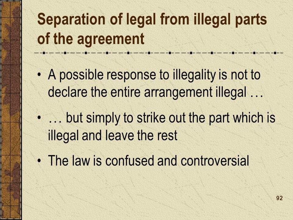 Separation of legal from illegal parts of the agreement