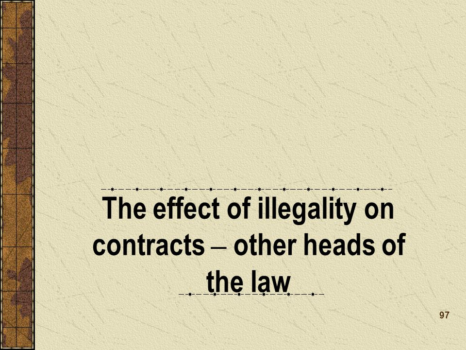 The effect of illegality on contracts – other heads of the law