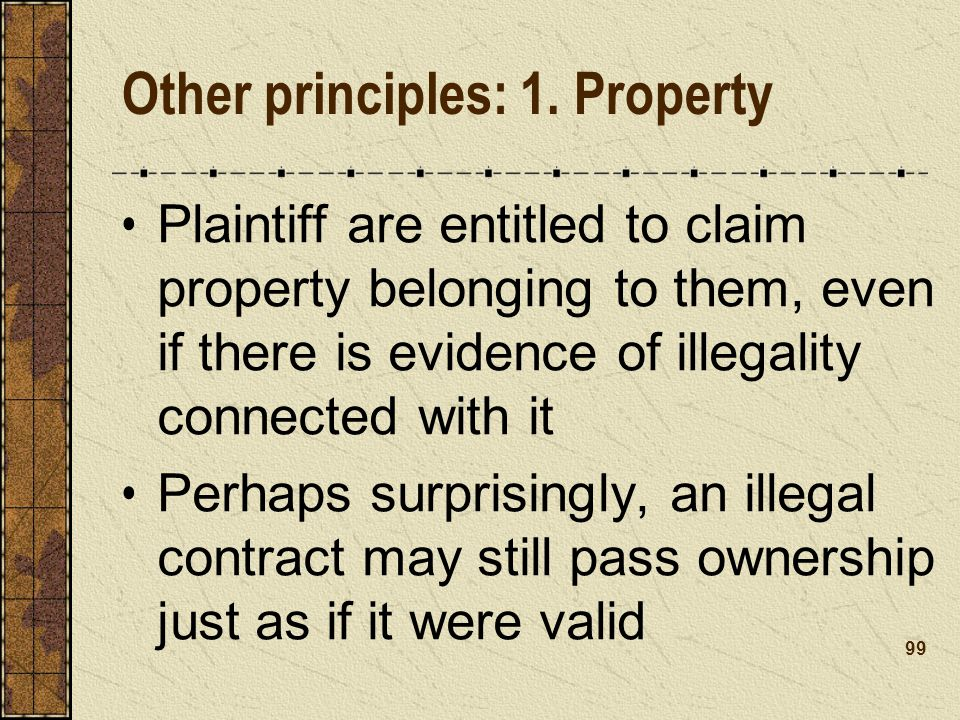 Other principles: 1. Property